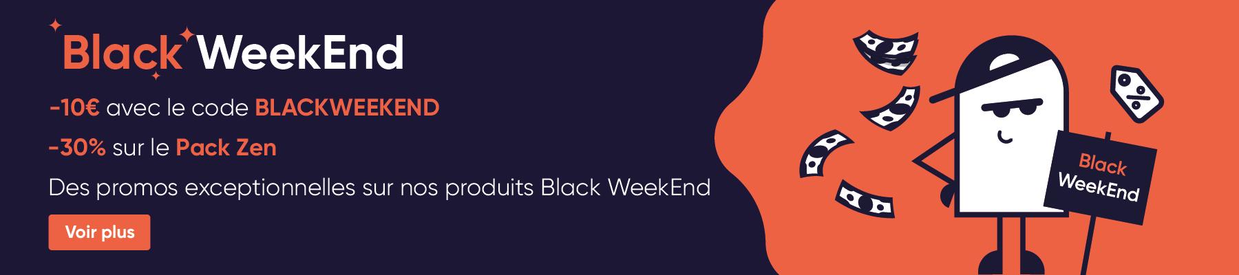 Black Weekend : -10€ avec le code BLACKWEEKEND et des promos exceptionnelles