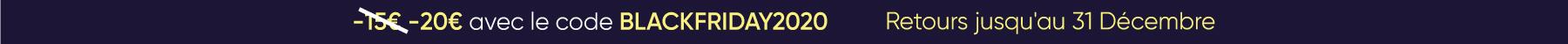 -20€ avec le code BLACKFRIDAY2020