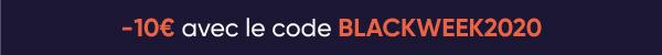-10€ avec le code BLACKWEEK2020