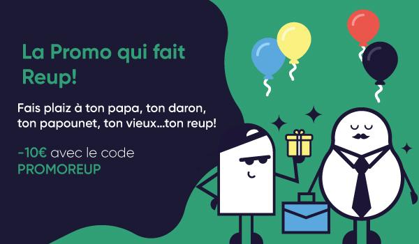Fête des pères : -10€ avec le code PROMOREUP